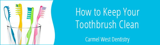 How to Keep Your Toothbrush Clean