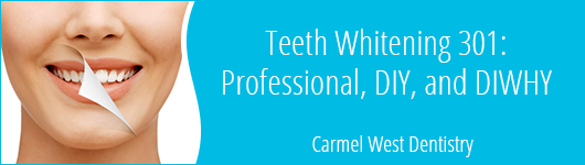 Teeth Whitening 301: Professional, DIY, and DIWHY