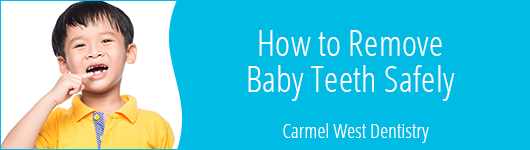 How to Remove Baby Teeth Safely