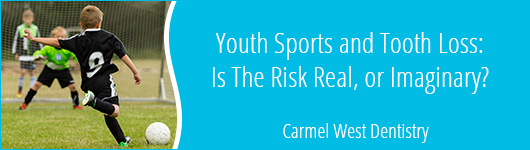 Youth Sports and Tooth Loss: Is The Risk Real, or Imaginary?